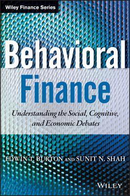 Behavioral Finance + Ws By Burton, E. James