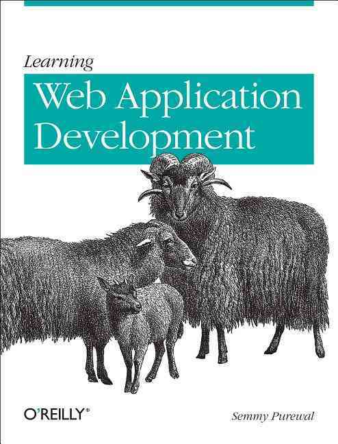 Learning Web App Development By Purewal, Semmy